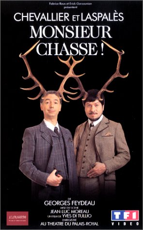 Monsieur Chasse ! affiche