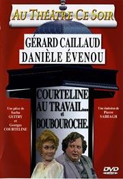 Courteline au travail + Boubouroche affiche