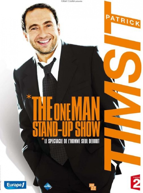 Patrick Timsit - The One Man Stand-Up Show : le spectacle de l'homme seul debout affiche